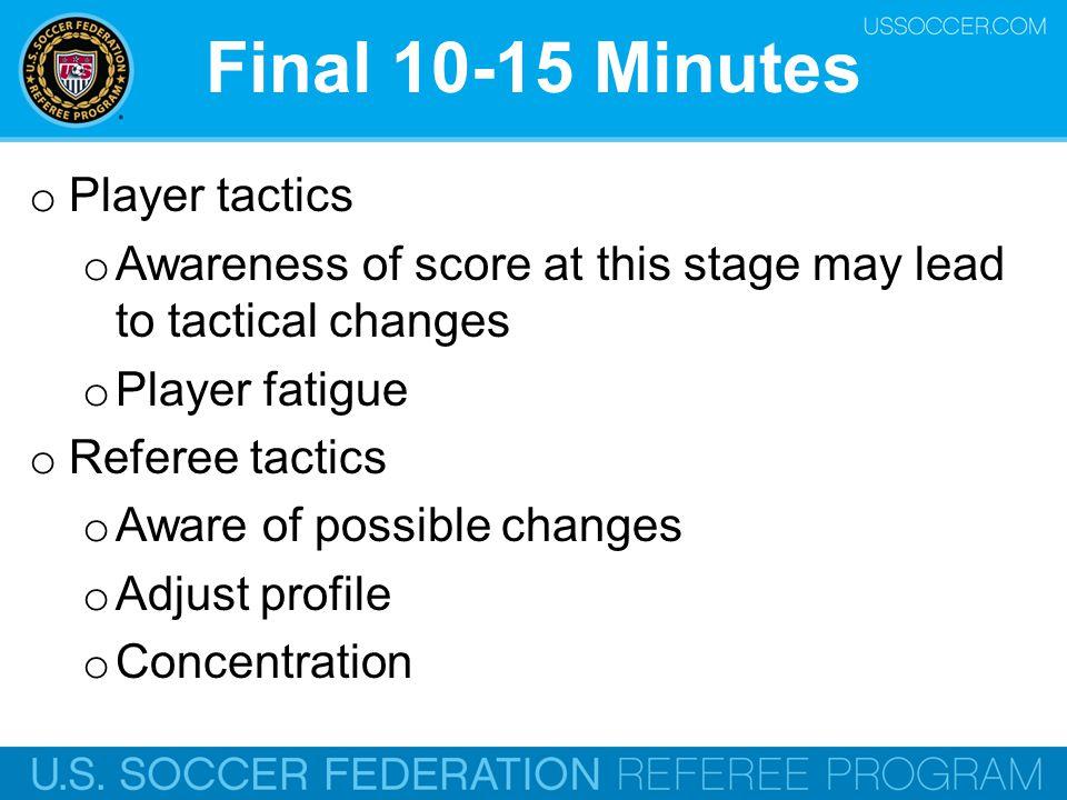 Final 10-15 Minutes Player tactics