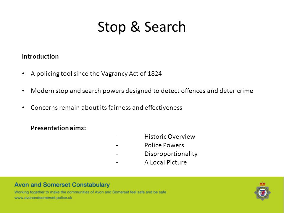 Stop & Search Introduction