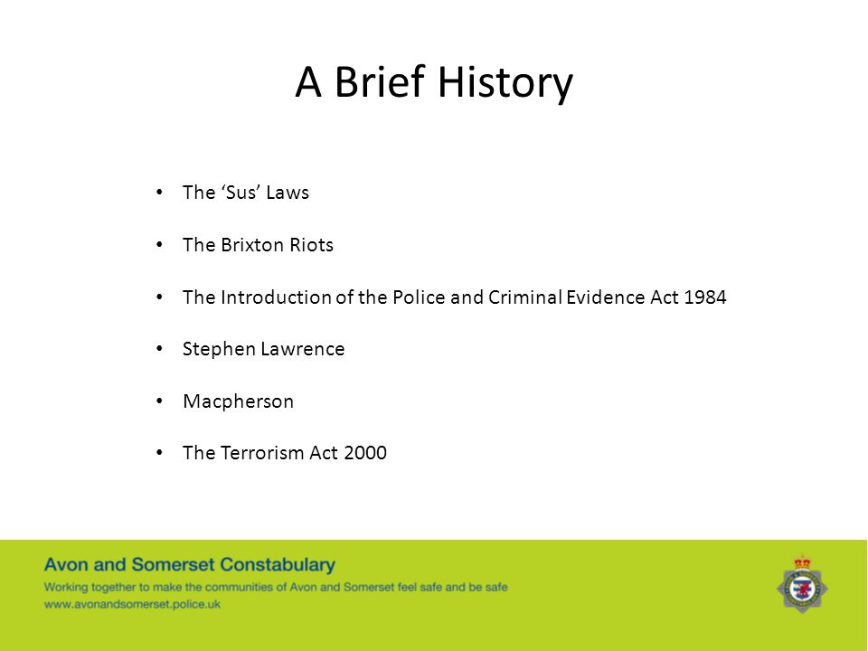 A Brief History The 'Sus' Laws The Brixton Riots