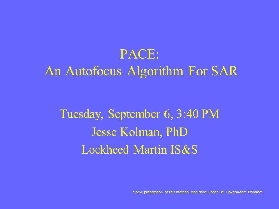 PACE: An Autofocus Algorithm For SAR