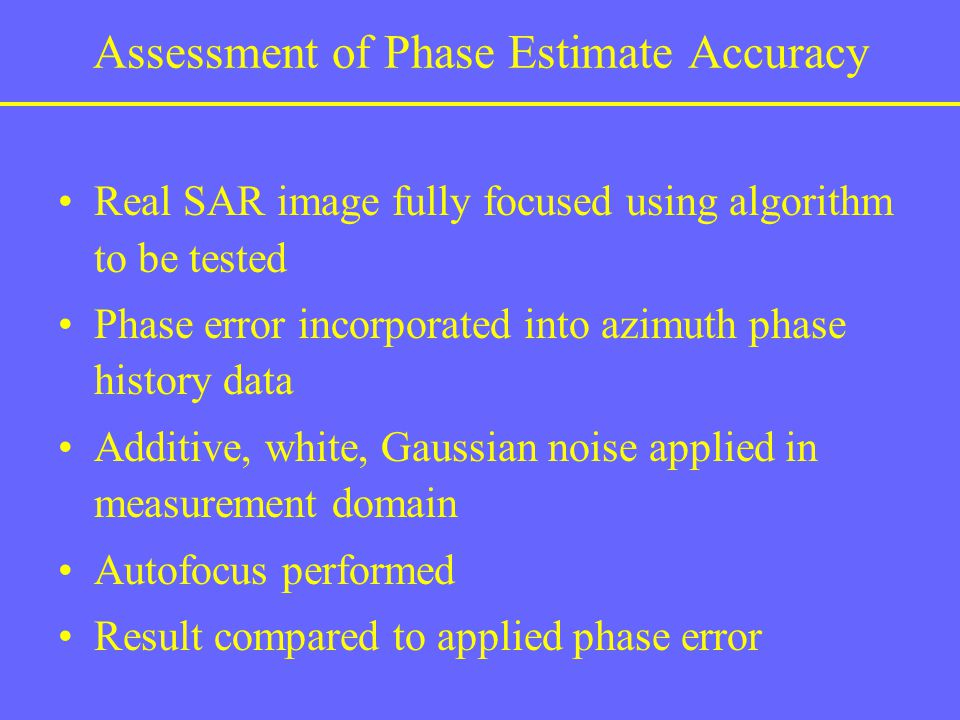 Assessment of Phase Estimate Accuracy