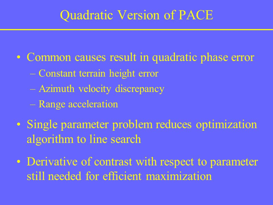 Quadratic Version of PACE