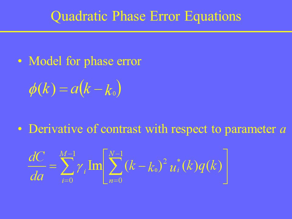Quadratic Phase Error Equations