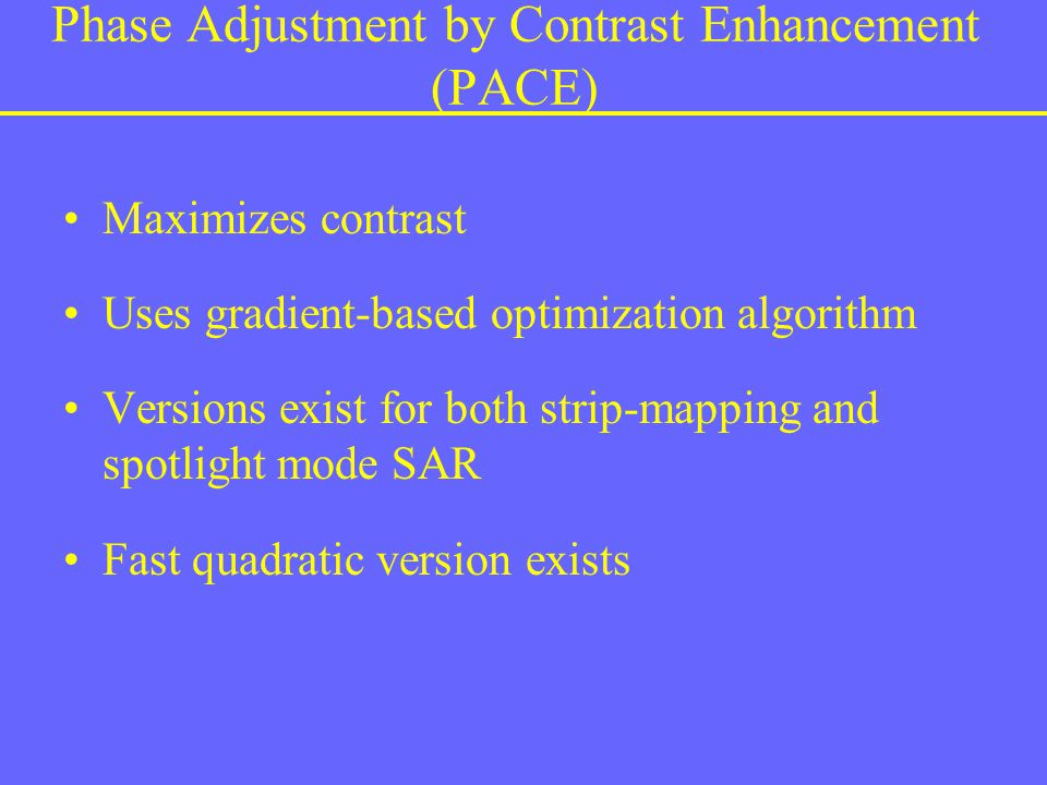 Phase Adjustment by Contrast Enhancement (PACE)