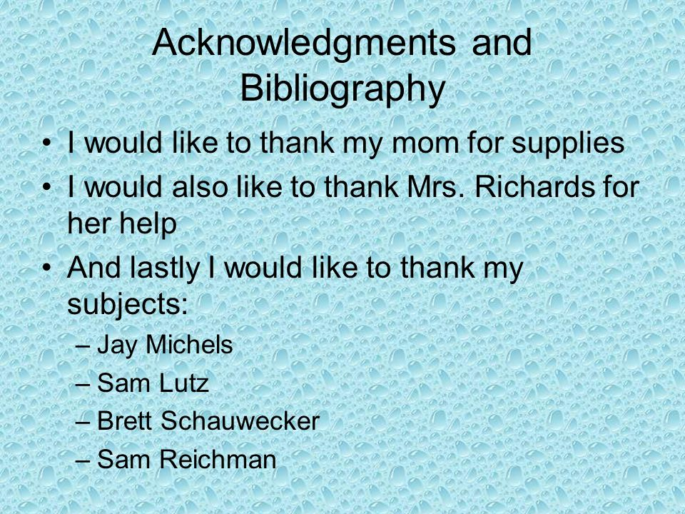 Acknowledgments and Bibliography