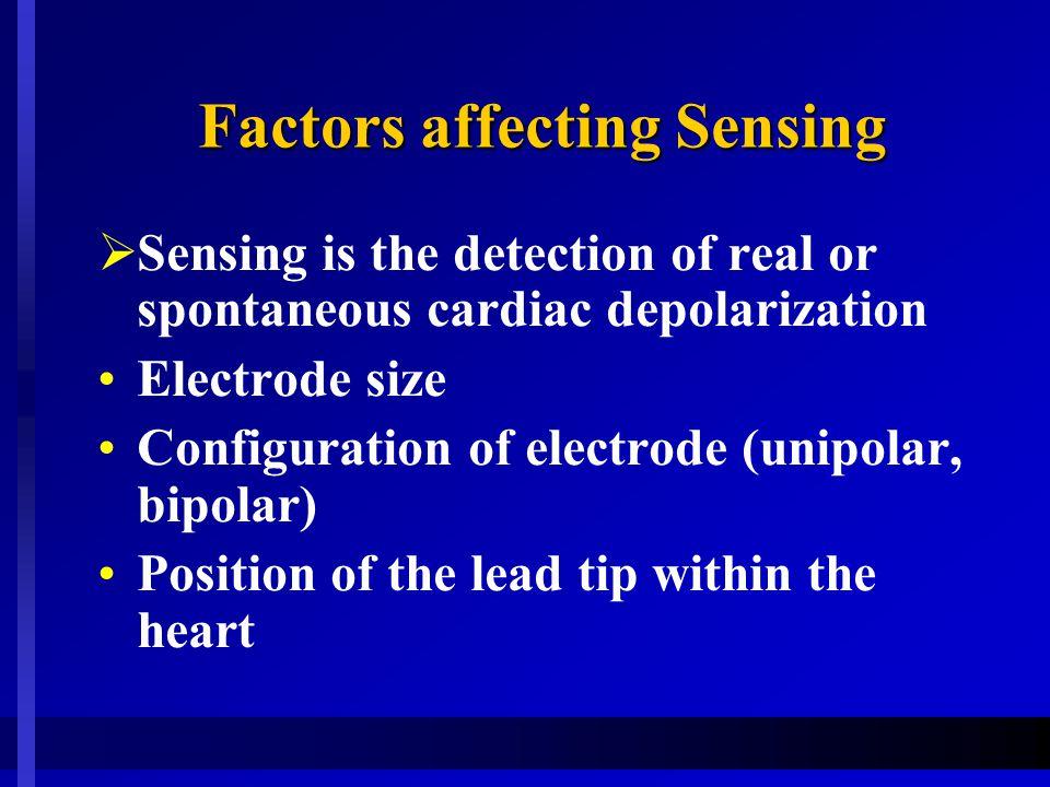 Factors affecting Sensing