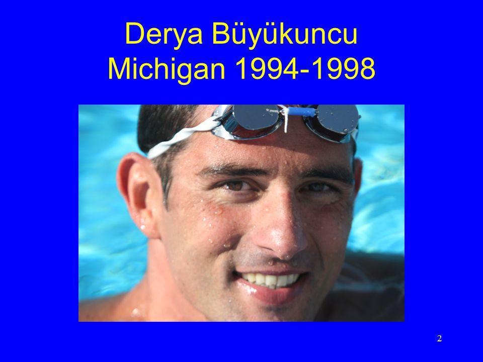 Derya Büyükuncu Michigan 1994-1998