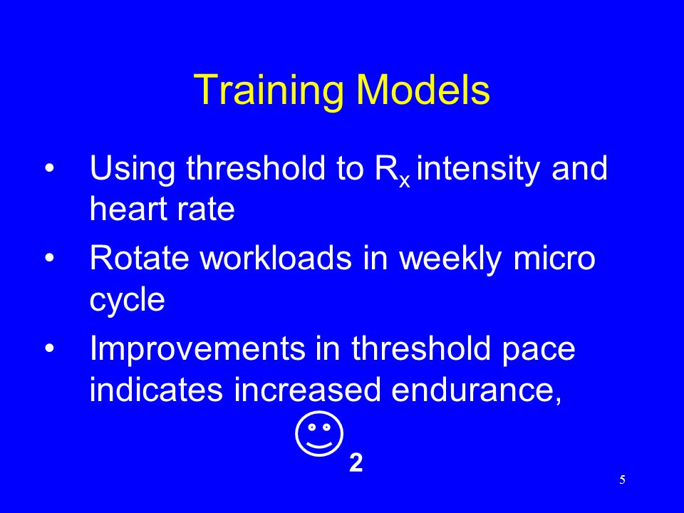Training Models Using threshold to Rx intensity and heart rate