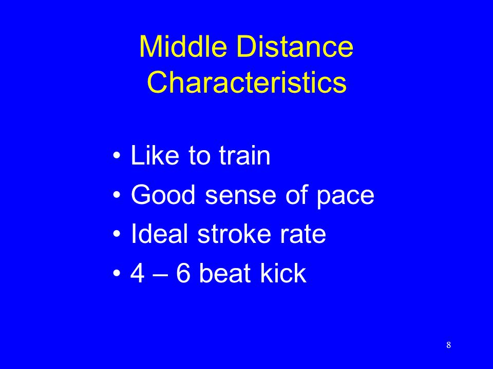 Middle Distance Characteristics