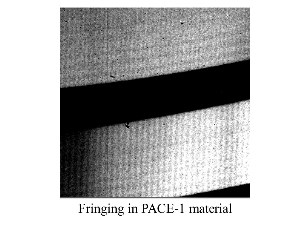 Fringing in PACE-1 material