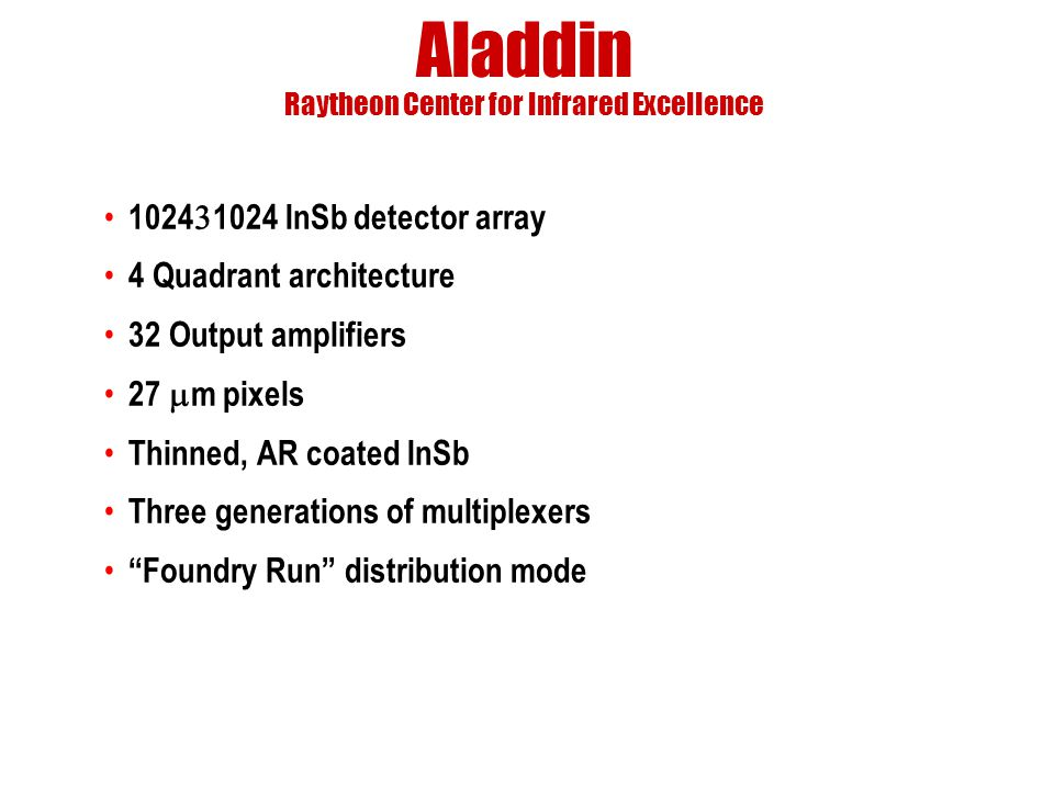 Aladdin Raytheon Center for Infrared Excellence