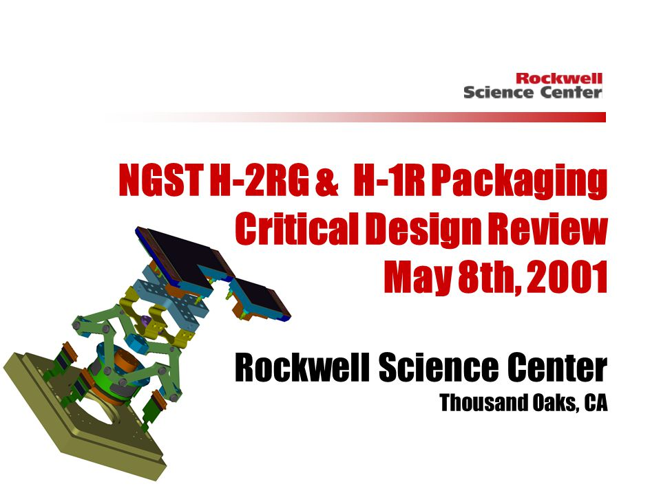 NGST H-2RG & H-1R Packaging Critical Design Review May 8th, 2001
