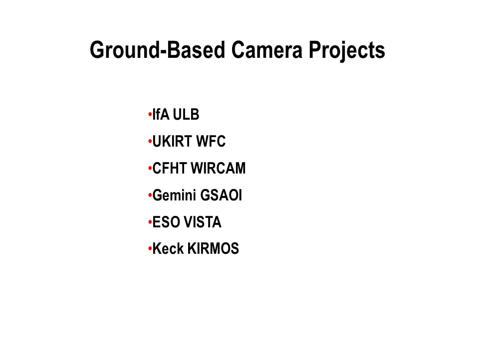 Ground-Based Camera Projects
