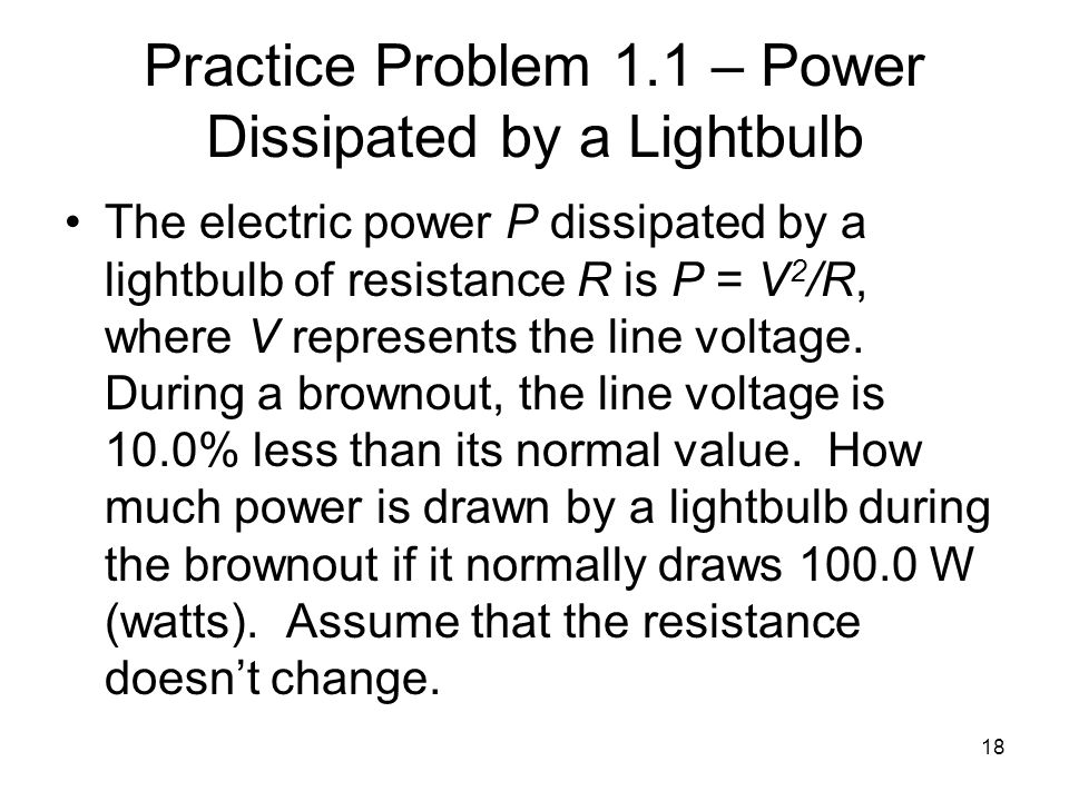 Practice Problem 1.1 – Power Dissipated by a Lightbulb
