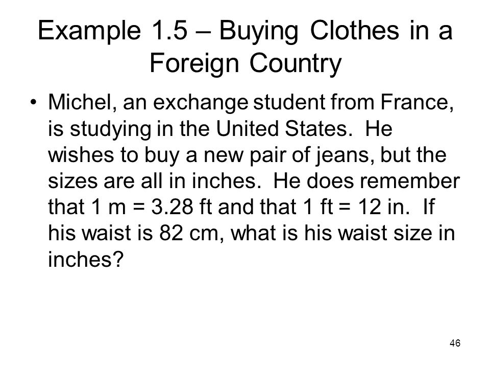 Example 1.5 – Buying Clothes in a Foreign Country