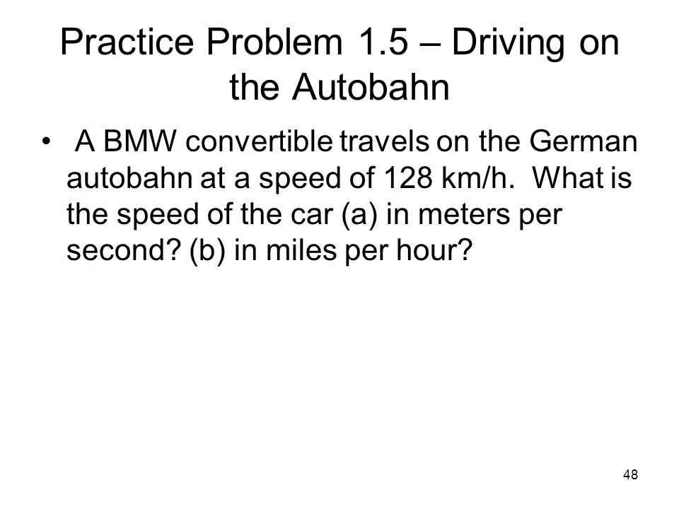 Practice Problem 1.5 – Driving on the Autobahn