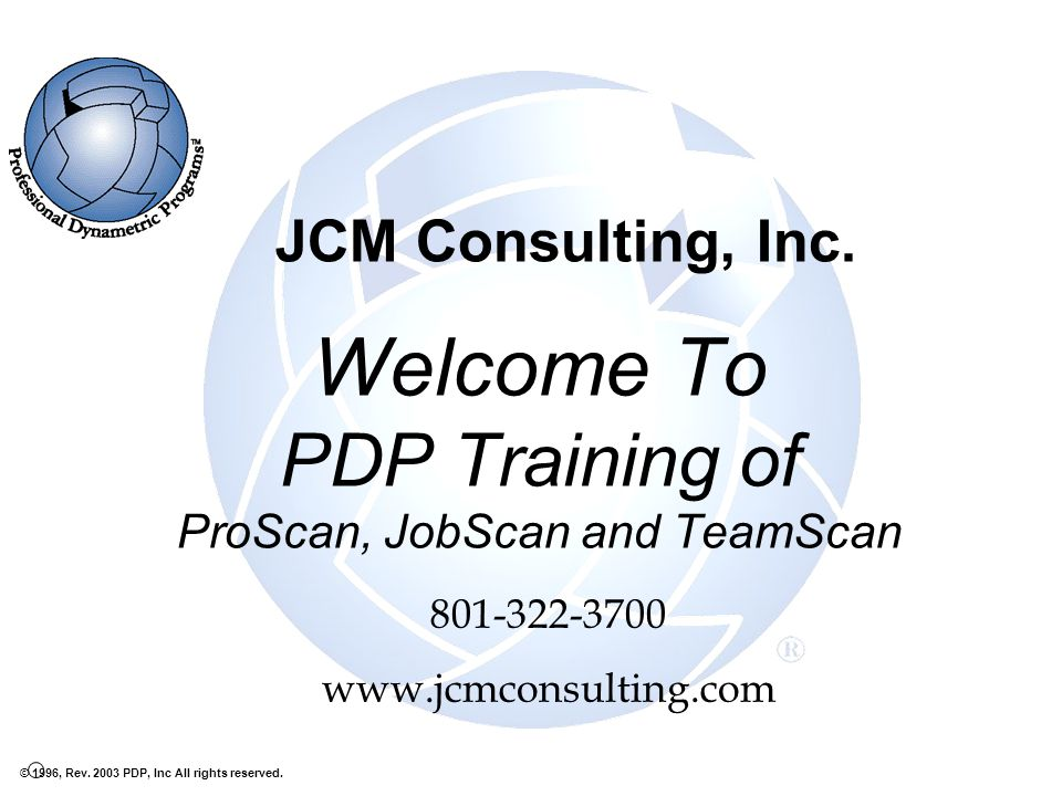 Welcome To PDP Training of ProScan, JobScan and TeamScan