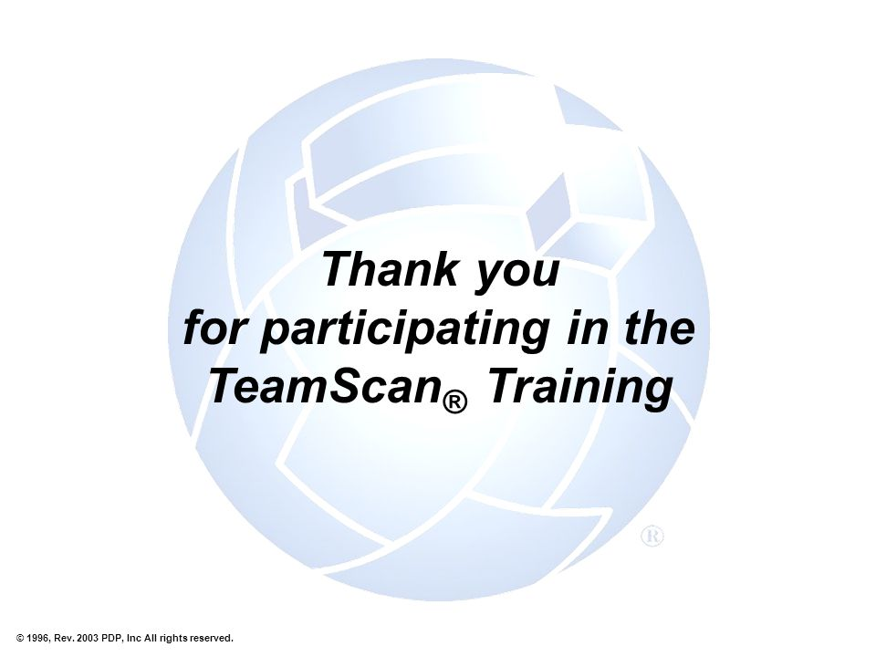 Thank you for participating in the TeamScan® Training