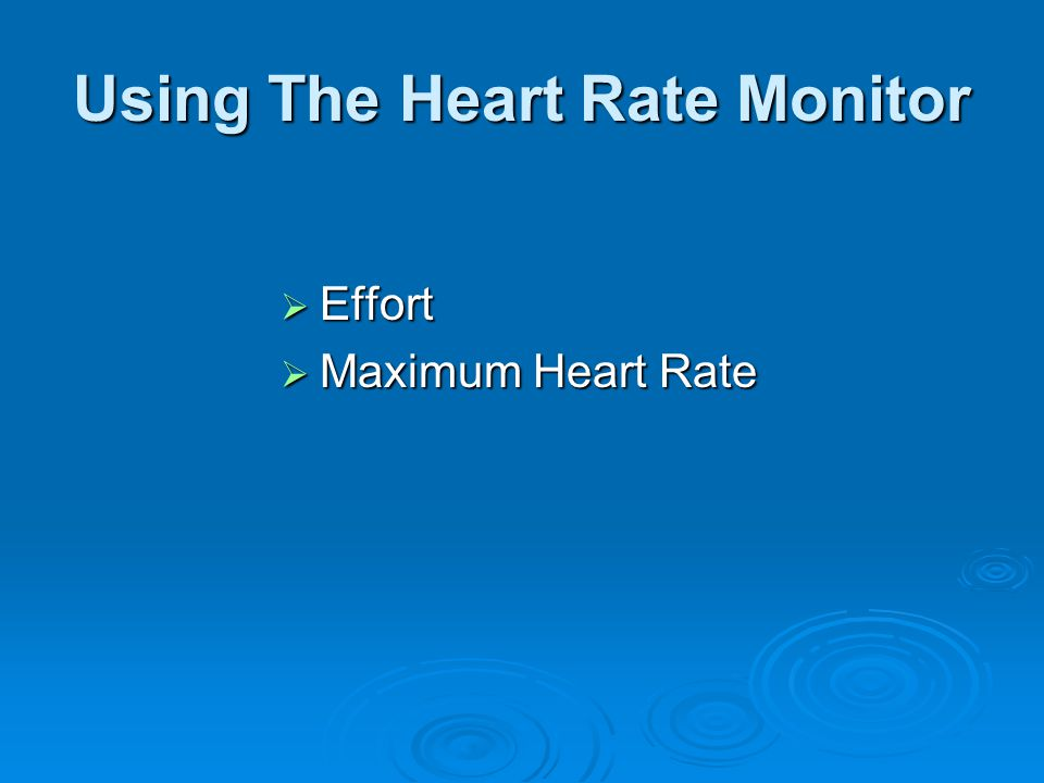 Using The Heart Rate Monitor