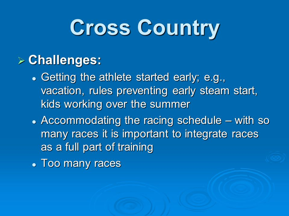 Cross Country Challenges: