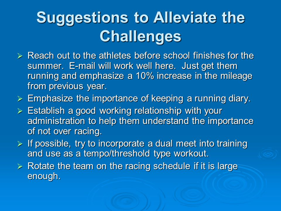 Suggestions to Alleviate the Challenges