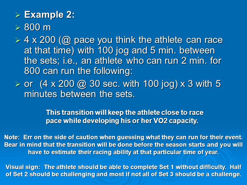 Example 2: 800 m.