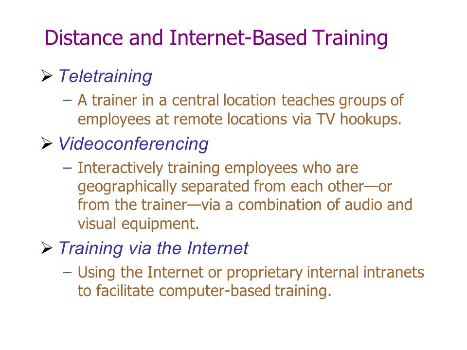 Distance and Internet-Based Training