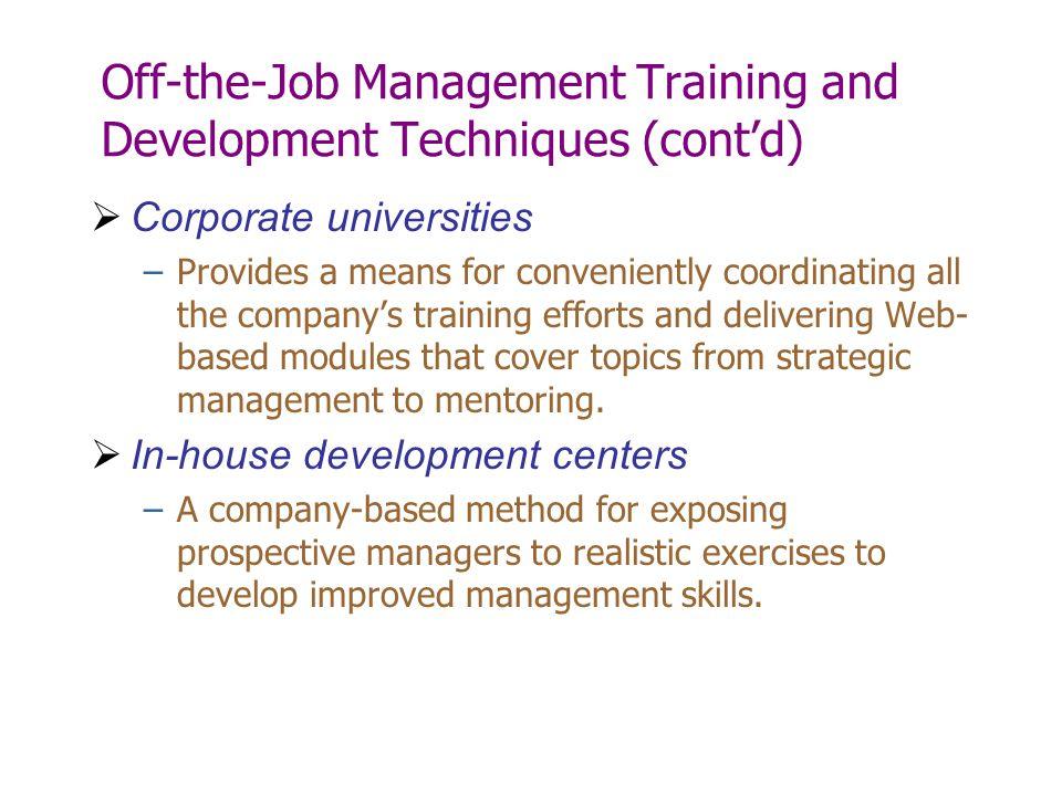 Off-the-Job Management Training and Development Techniques (cont'd)