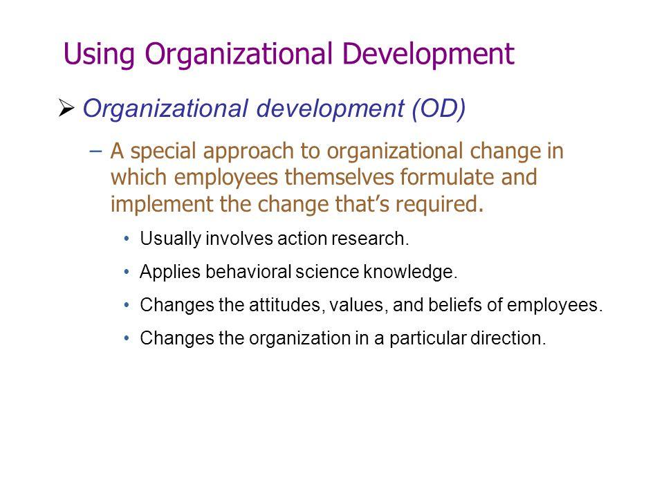 Using Organizational Development
