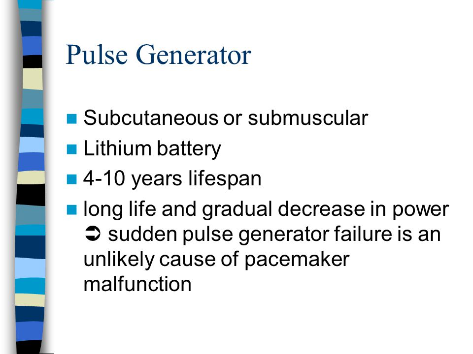 Pulse Generator Subcutaneous or submuscular Lithium battery