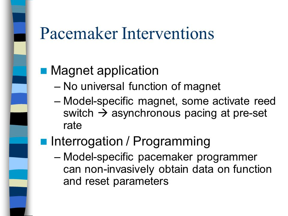 Pacemaker Interventions