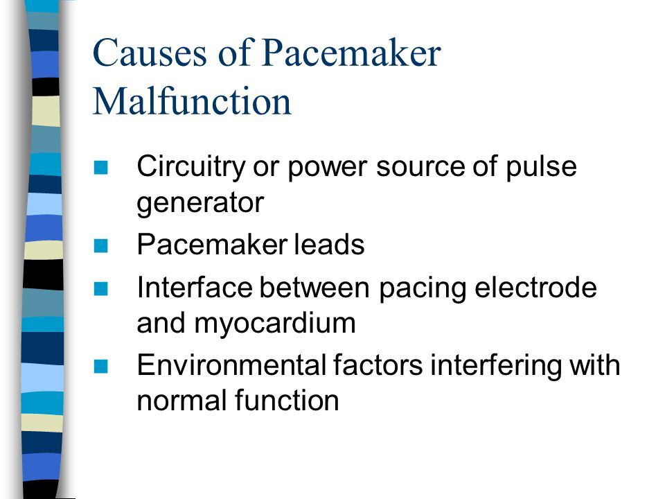 Causes of Pacemaker Malfunction