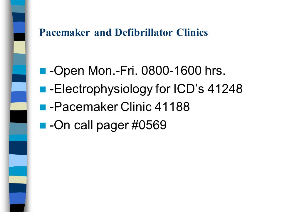 Pacemaker and Defibrillator Clinics