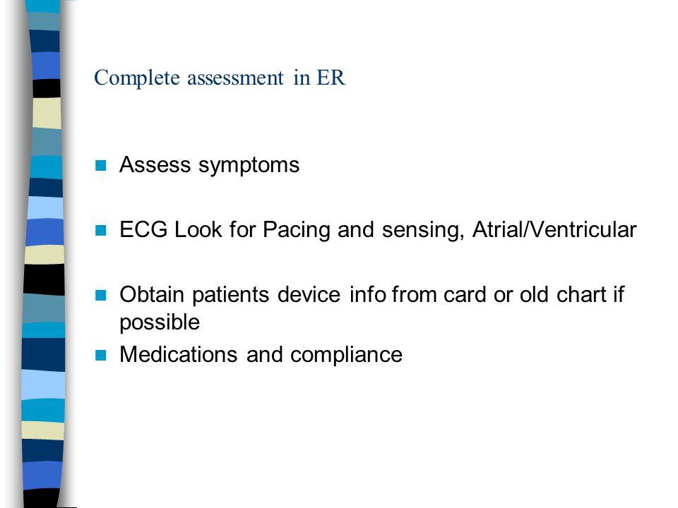 Complete assessment in ER
