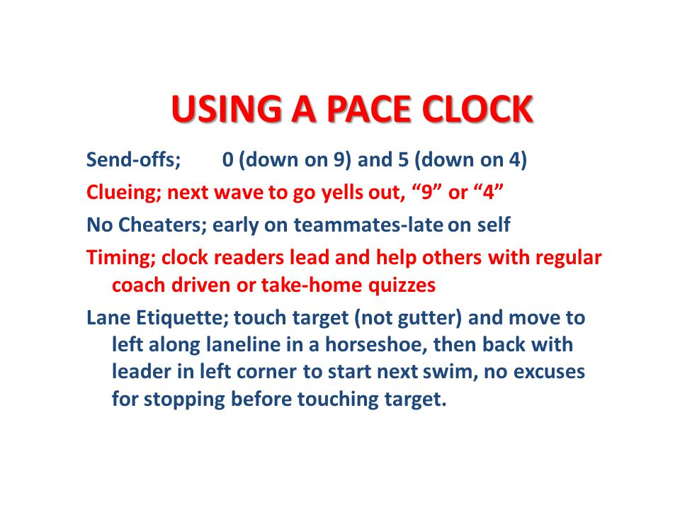 USING A PACE CLOCK