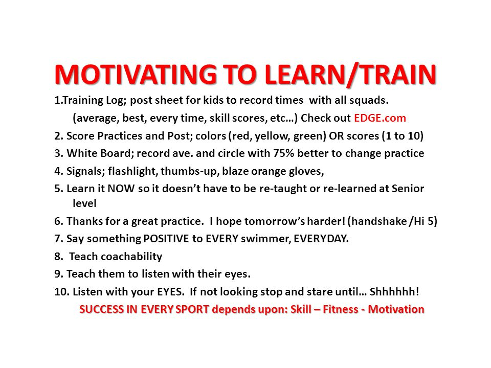 MOTIVATING TO LEARN/TRAIN