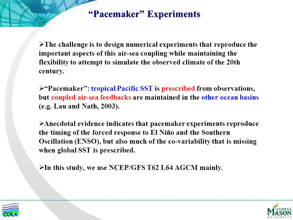 Pacemaker Experiments