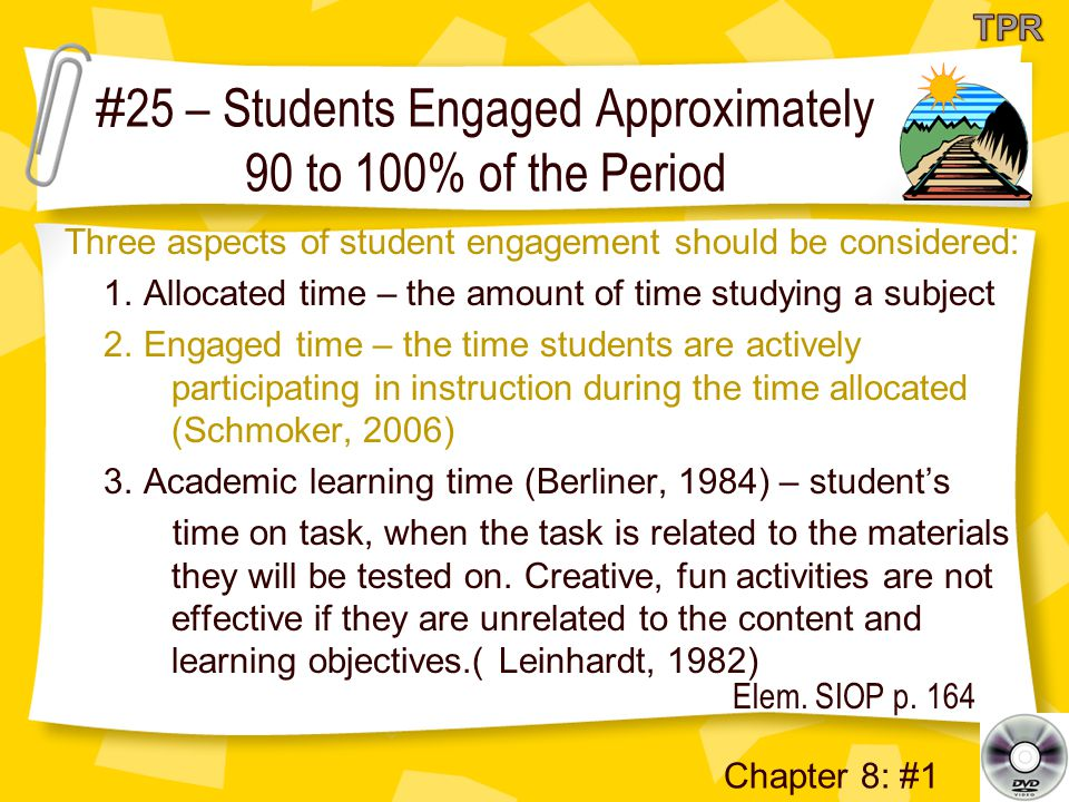 #25 – Students Engaged Approximately 90 to 100% of the Period