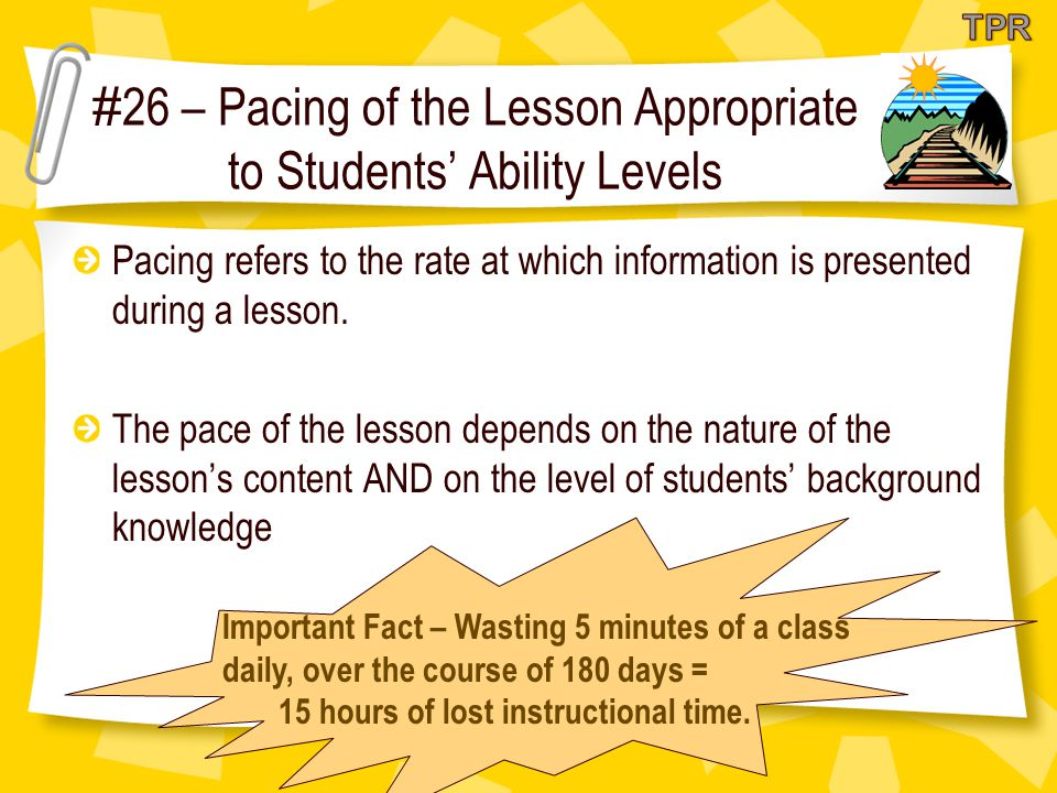 #26 – Pacing of the Lesson Appropriate to Students' Ability Levels