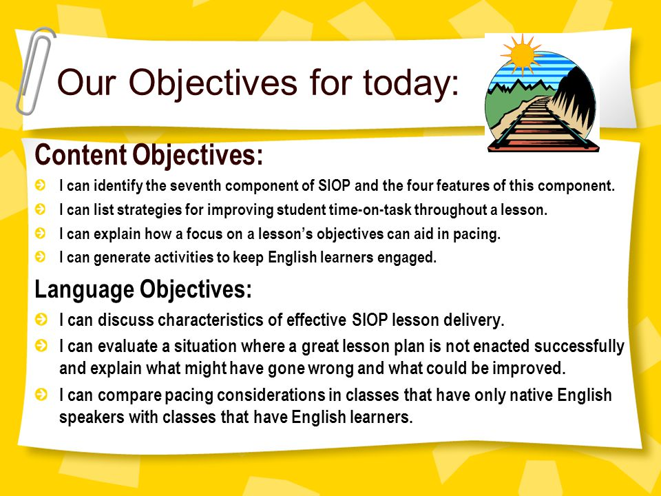 Our Objectives for today: