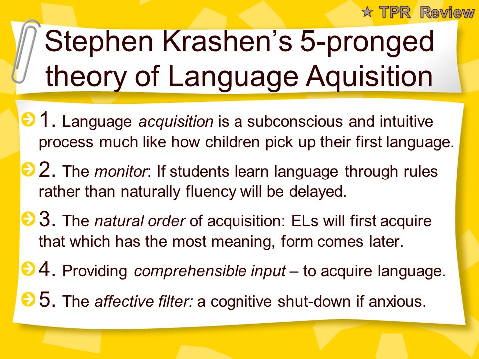 Stephen Krashen's 5-pronged theory of Language Aquisition