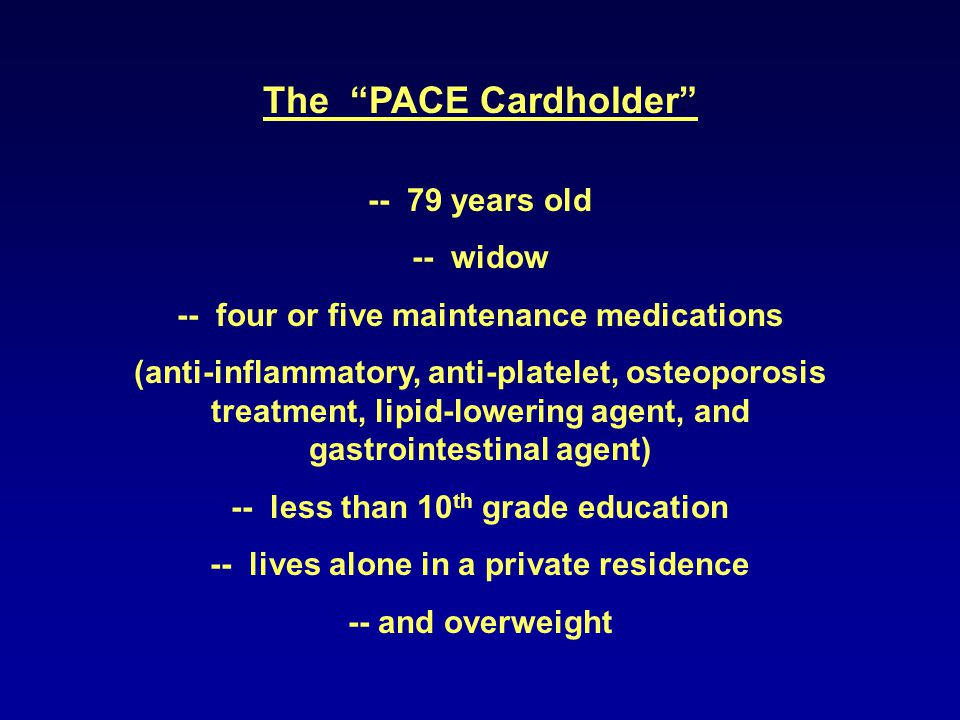 The PACE Cardholder -- 79 years old -- widow