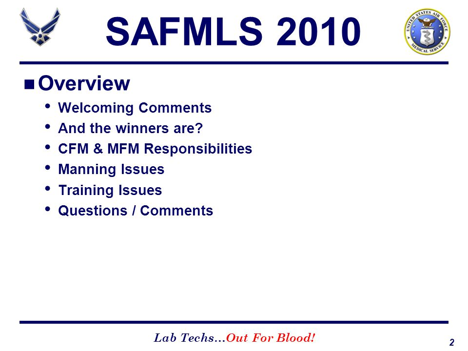 SAFMLS 2010 Overview Welcoming Comments And the winners are