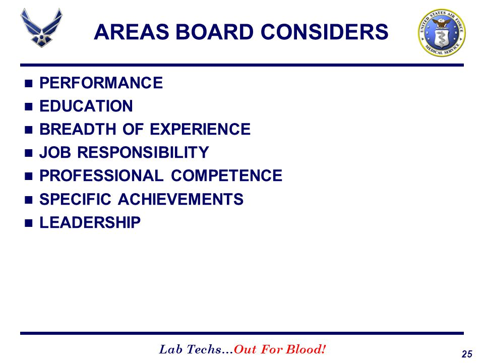 AREAS BOARD CONSIDERS PERFORMANCE EDUCATION BREADTH OF EXPERIENCE