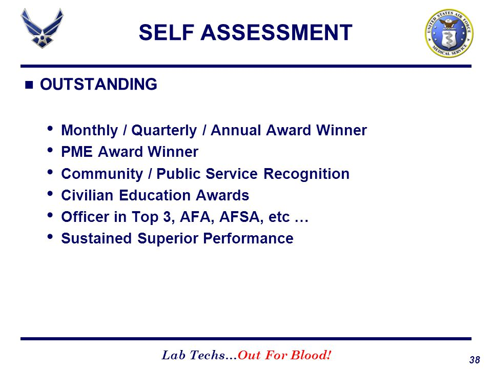 SELF ASSESSMENT OUTSTANDING Monthly / Quarterly / Annual Award Winner