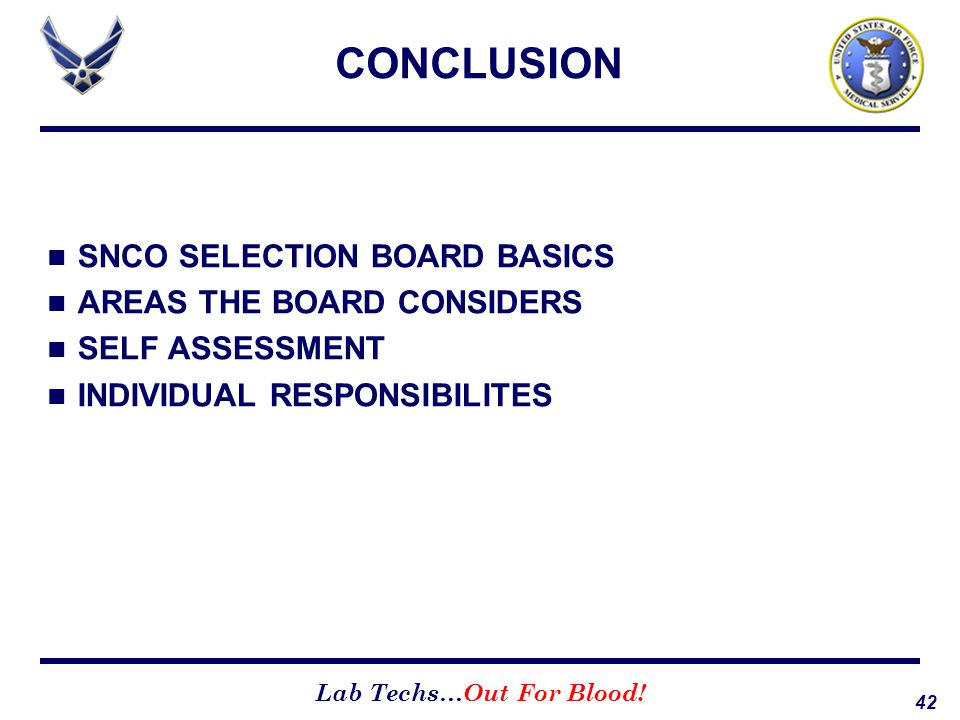 CONCLUSION SNCO SELECTION BOARD BASICS AREAS THE BOARD CONSIDERS