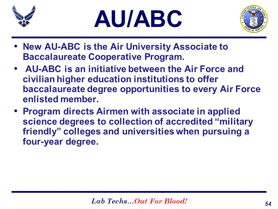 AU/ABC New AU-ABC is the Air University Associate to Baccalaureate Cooperative Program.