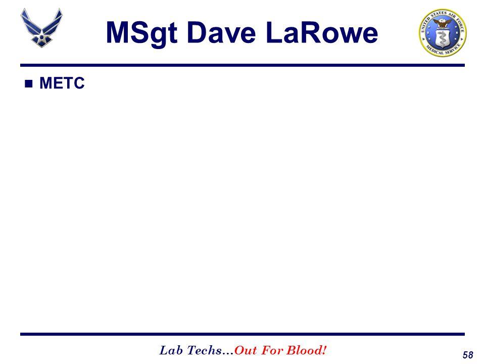 MSgt Dave LaRowe METC