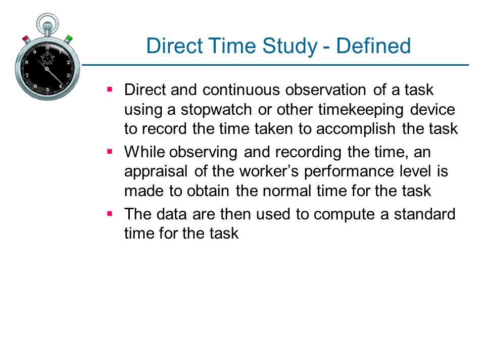 Direct Time Study - Defined