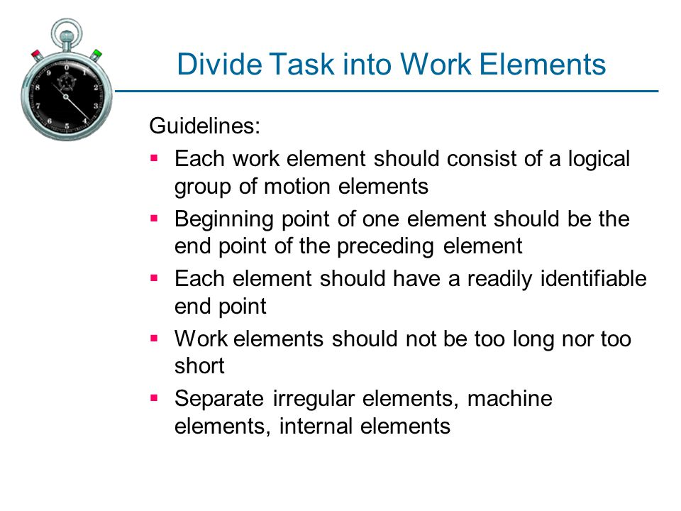 Divide Task into Work Elements